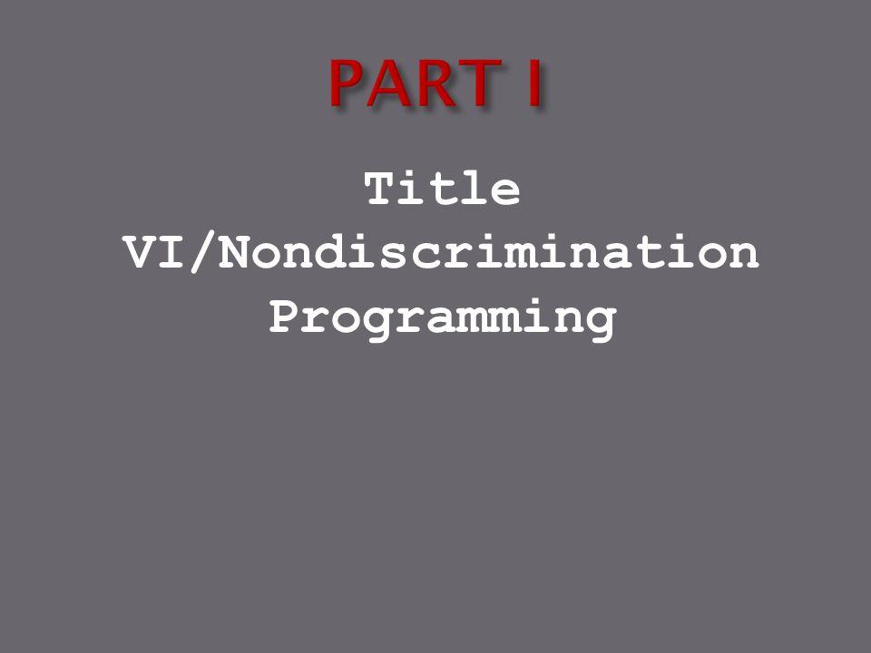Title VI/Nondiscrimination Programming