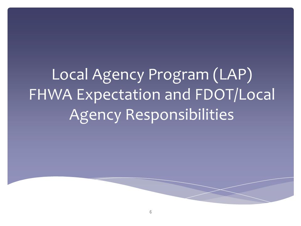 Local Agency Program (LAP) Training for Professional Services Florida Department of Transportation Procurement Office