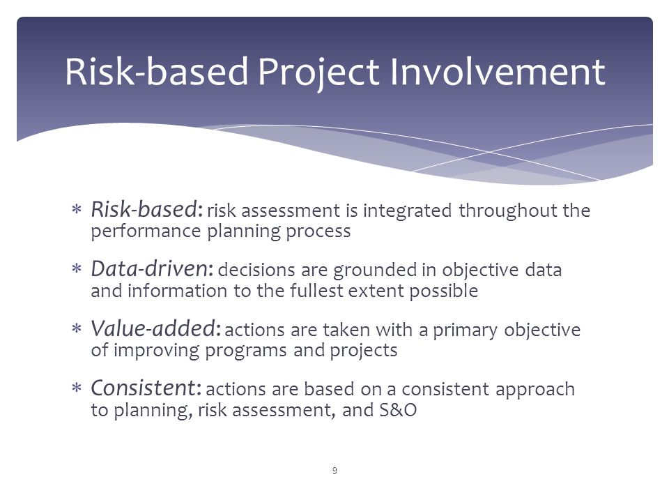  Program Accountability and Results Review (PAR)  Compliance Assessment Program (CAP)  Project of Division Interest (PoDI)  Project of Corporate Interest (PoCI) 10 Risk-based Project Involvement