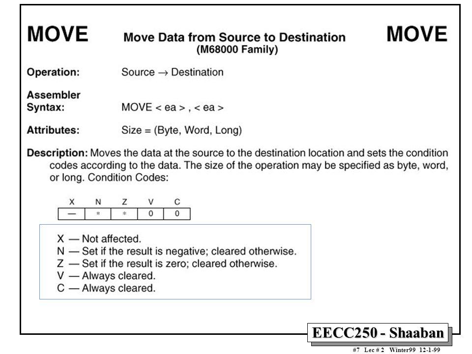 EECC250 - Shaaban #8 Lec # 2 Winter99 12-1-99 Data Movement Instructions Data Movement Instructions MOVEA Copies a source operand to an address register.