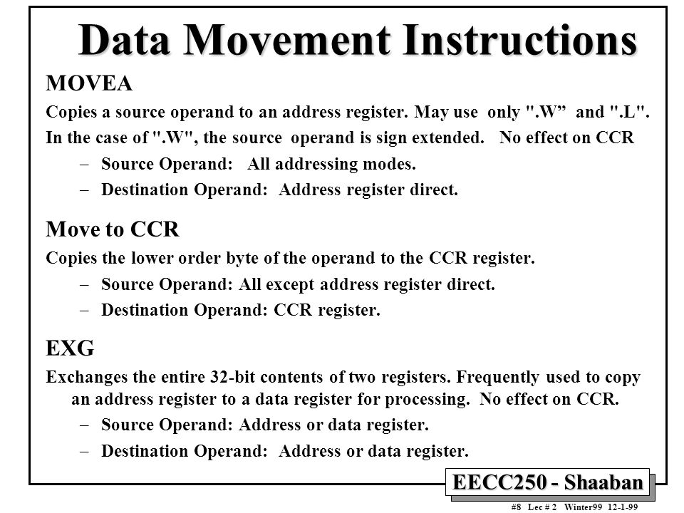 EECC250 - Shaaban #19 Lec # 2 Winter99 12-1-99 Conditional Branch Instructions Depending on A Single CCR Flag Mnemonic Instruction Branch Taken If BNEBranch on not equalZ=0 BEQBranch on equalZ=1 BPLBranch on not negativeN=0 BMIBranch on negativeN=1 BCCBranch on carry clearC=0 BCSBranch on carry setC=1 BVCBranch on overflow clearV=0 BVSBranch on overflow setV=1
