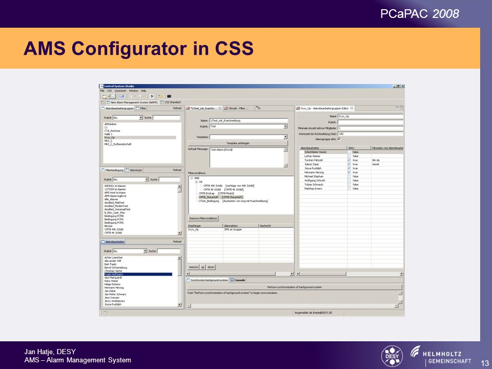 Jan Hatje, DESY AMS – Alarm Management System PCaPAC 2008 13 AMS Configurator in CSS