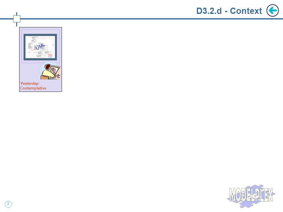 2 D3.2.d - Context Yesterday: Contemplative UML