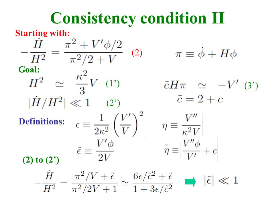 Consistency condition II Starting with: Goal: (1') (3') (2') Definitions: (2) (2) to (2')