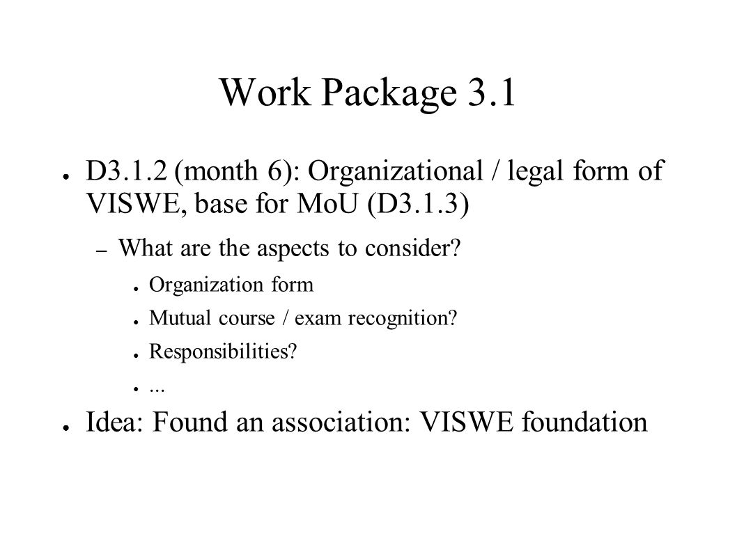 All Work Packages ● What ontologies are necessary.