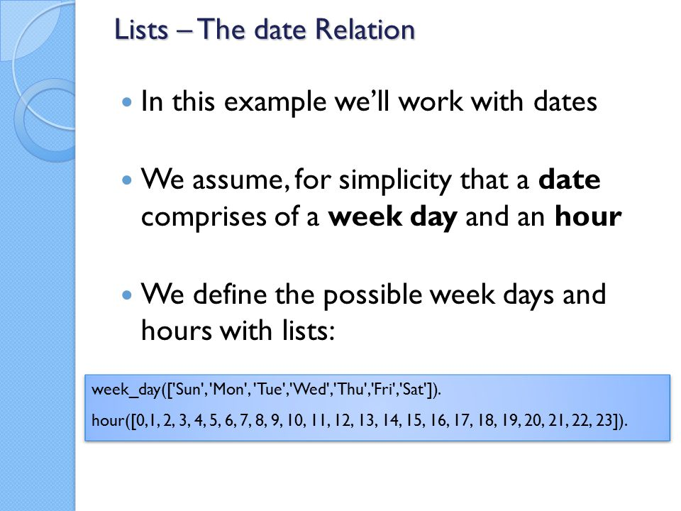 Q: How can we tell if hour 2 is before 9.A: 1.A < relation isn't really possible to implement.