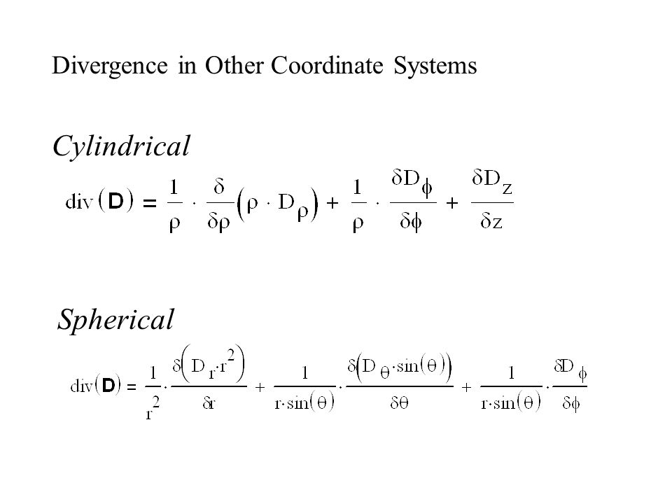Cylindrical Spherical Divergence in Other Coordinate Systems