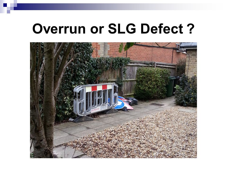 Overrun or SLG Defect ?