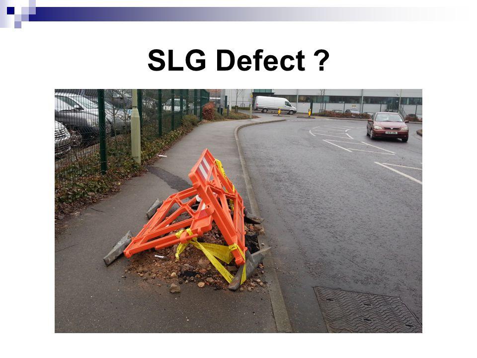 SLG Defect ?