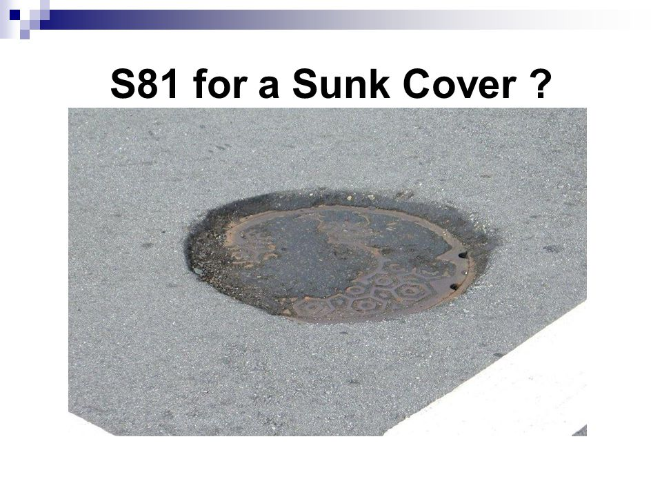 S81 for a Sunk Cover ?