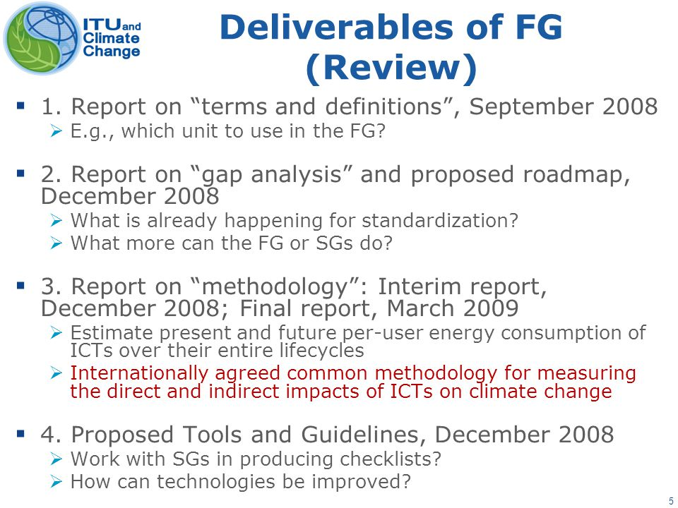 5 Deliverables of FG (Review)  1.