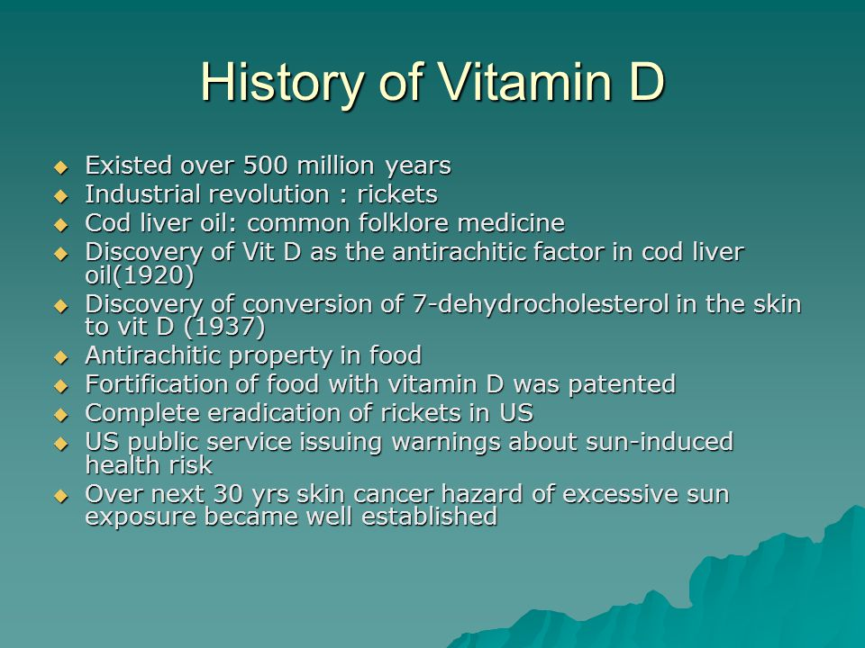 Food Sources of Vitamin D  Cod liver oil – 1 TBS  Salmon 3.5 oz.