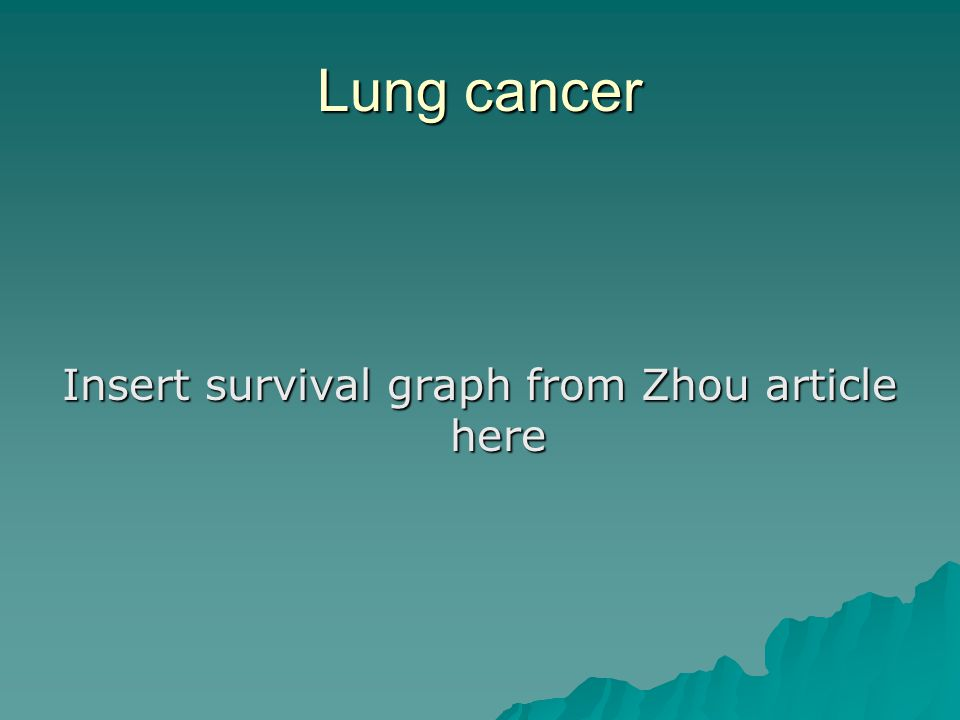 Lung cancer Insert survival graph from Zhou article here