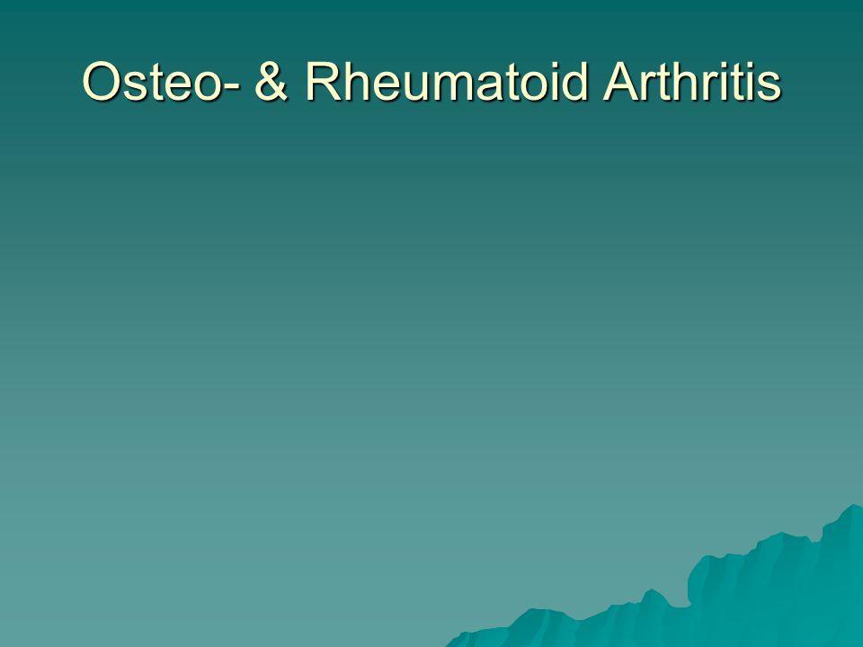 Osteo- & Rheumatoid Arthritis