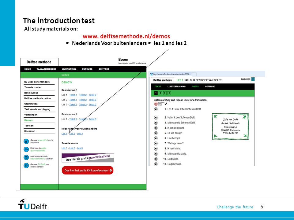5 Challenge the future The introduction test All study materials on: www.