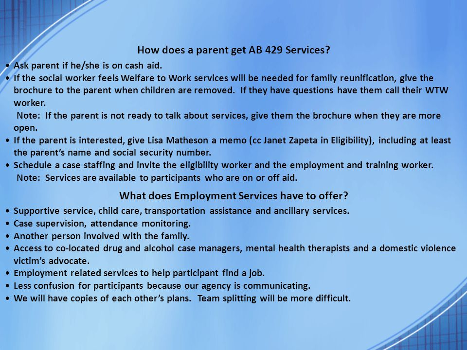 How does a parent get AB 429 Services.Ask parent if he/she is on cash aid.
