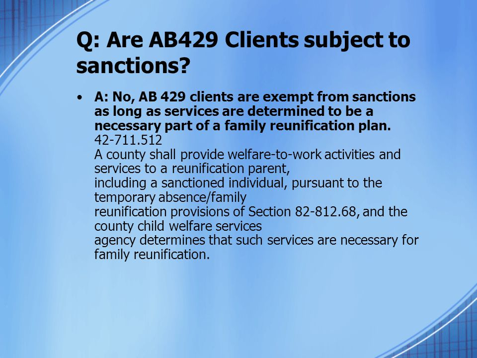 Q: Are AB429 Clients subject to sanctions.
