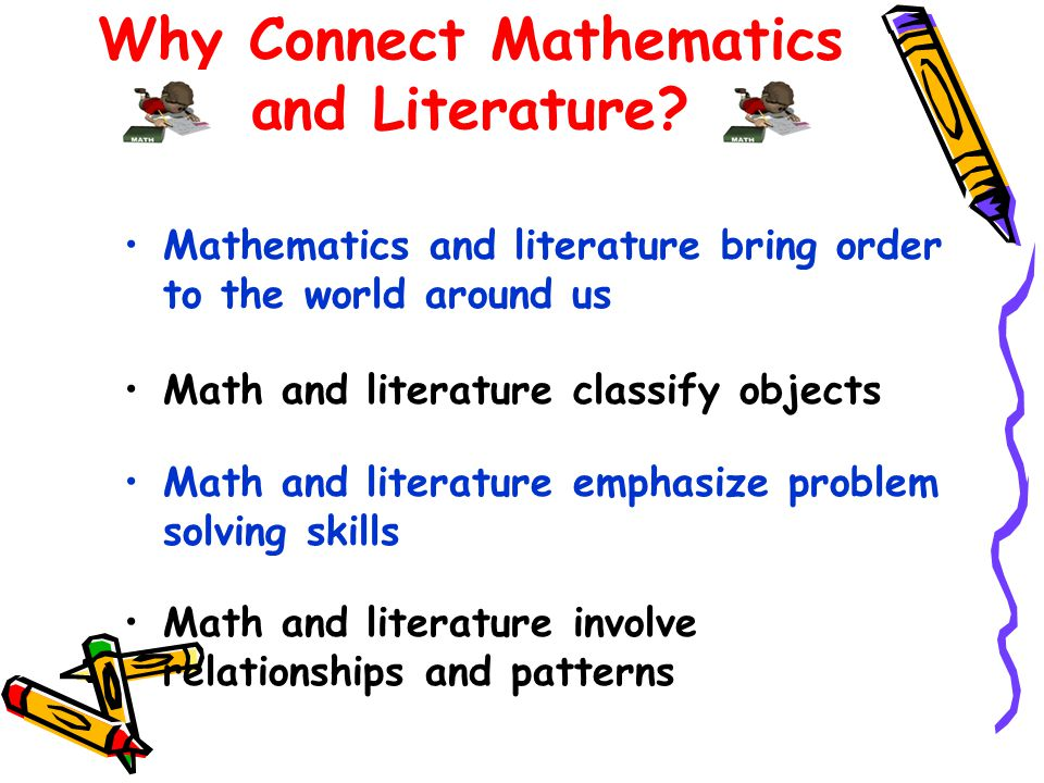 Why Connect Mathematics and Literature.