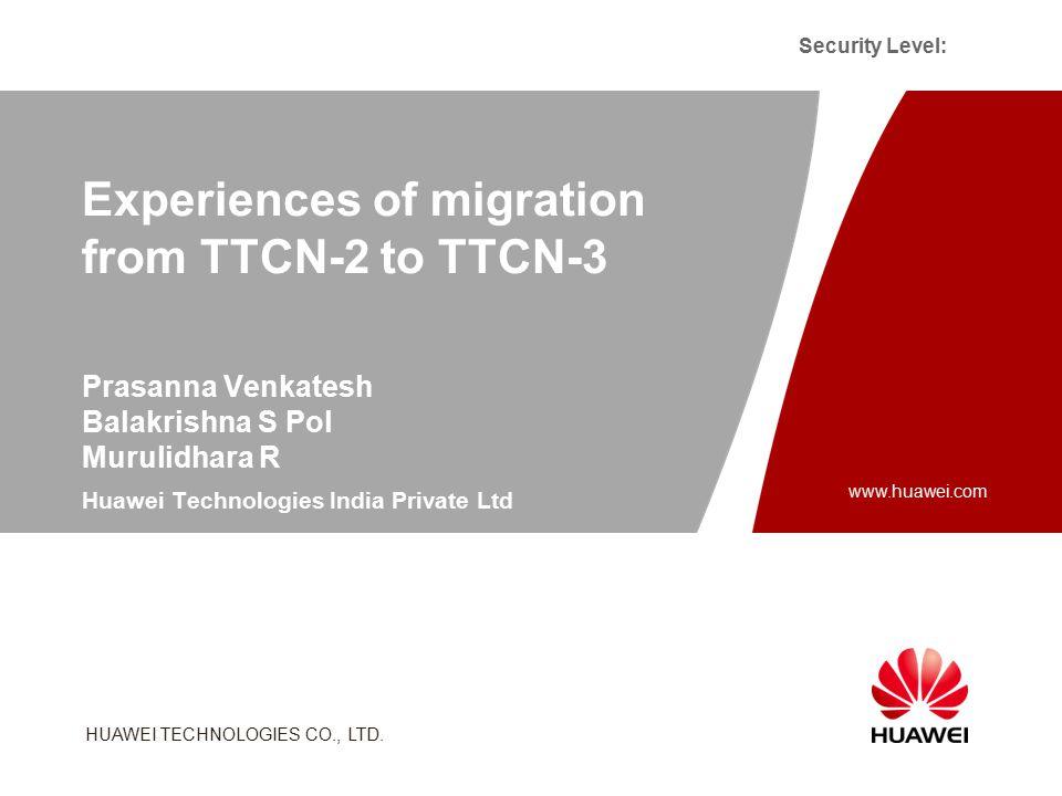 HUAWEI TECHNOLOGIES CO., LTD. Security Level: Slide title :40-47pt Slide subtitle :26-30pt Color::white Corporate Font : FrutigerNext LT Medium Font t