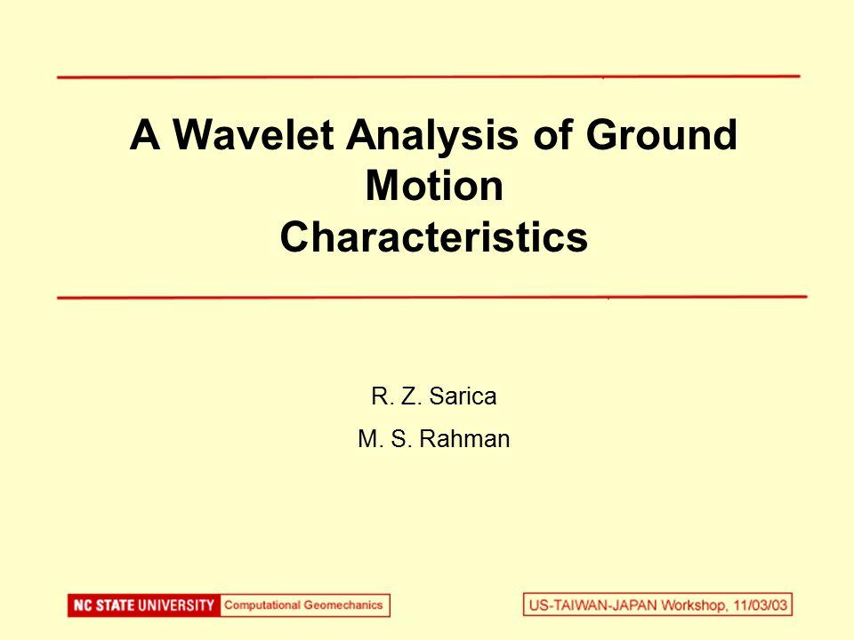Outline Introduction Wavelet transform (WT) vs.