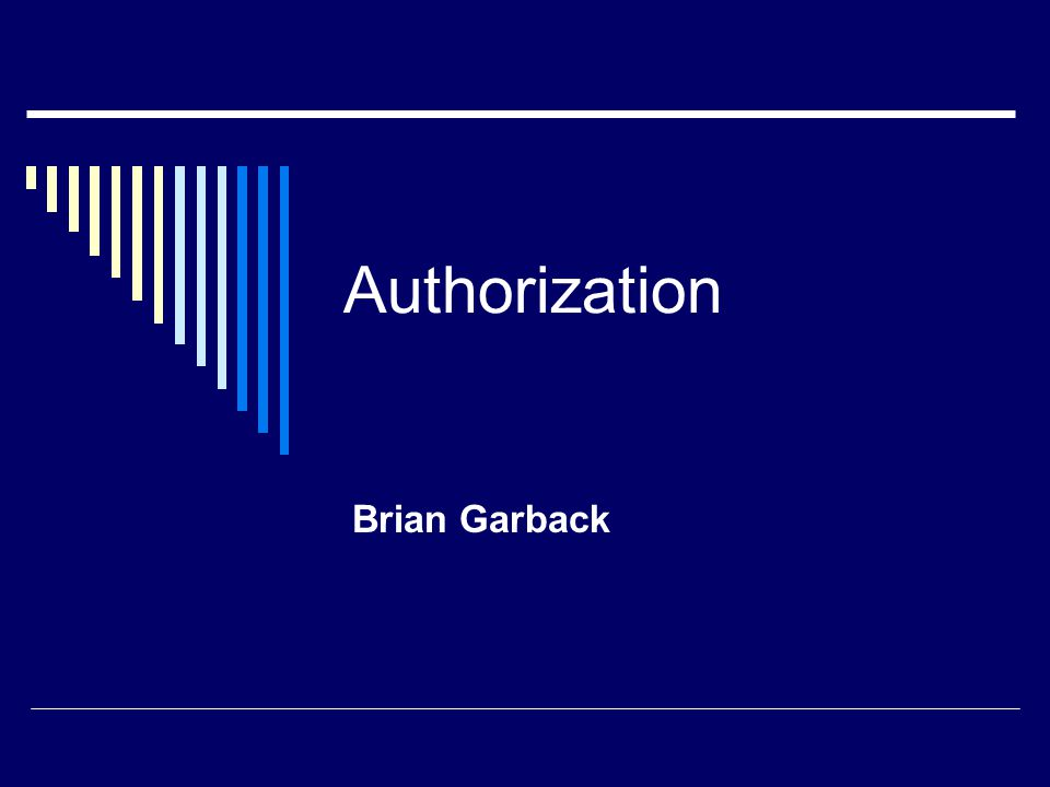 Definition 3: Authorization Policy An authorization policy as a triple, AP = (S, P, C) where: S: the subject in this policy, which could be a user or a role P: the permission in this policy, which is defined as a pair, where M is an operation mode defined in {READ, APPEND, DELETE, UPDATE} and O is a data object or data type C: is a context constraint in this policy