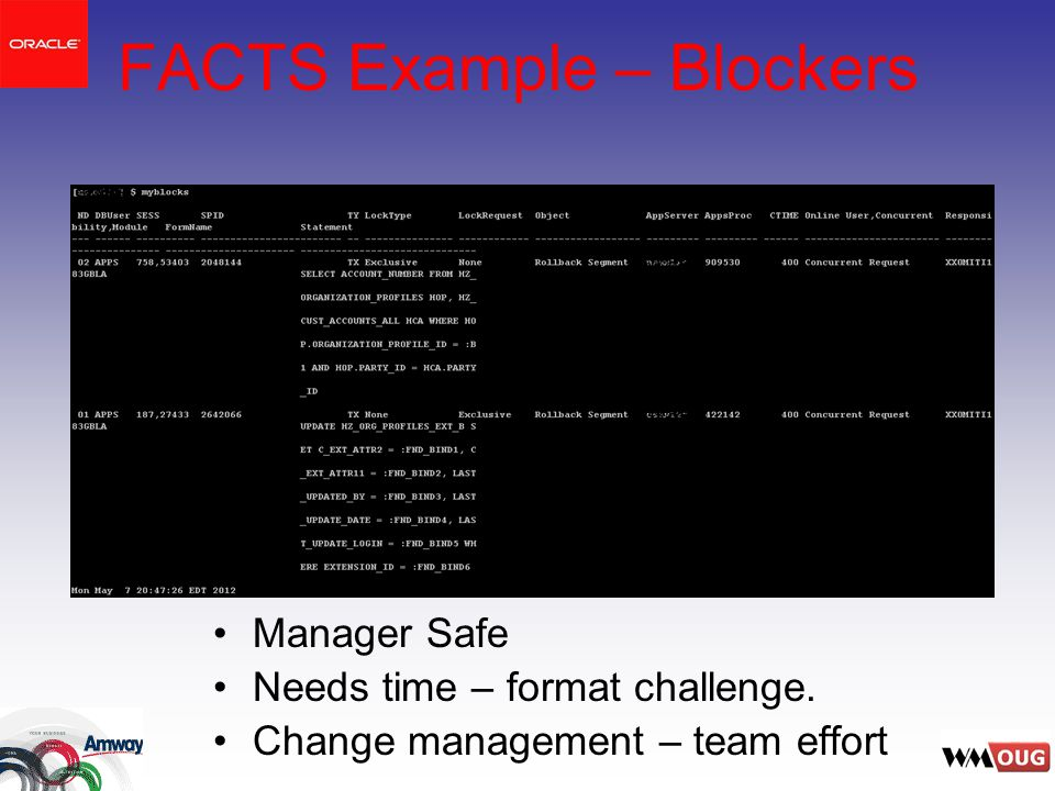 FACTS Example – Blockers Manager Safe Needs time – format challenge.