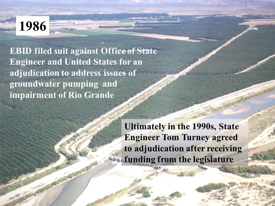 6 1987 Decision based on their ability to obtain surface water from Bureau of Reclamation and El Paso Irrigation District contracts Steve Reynolds rules against El Paso