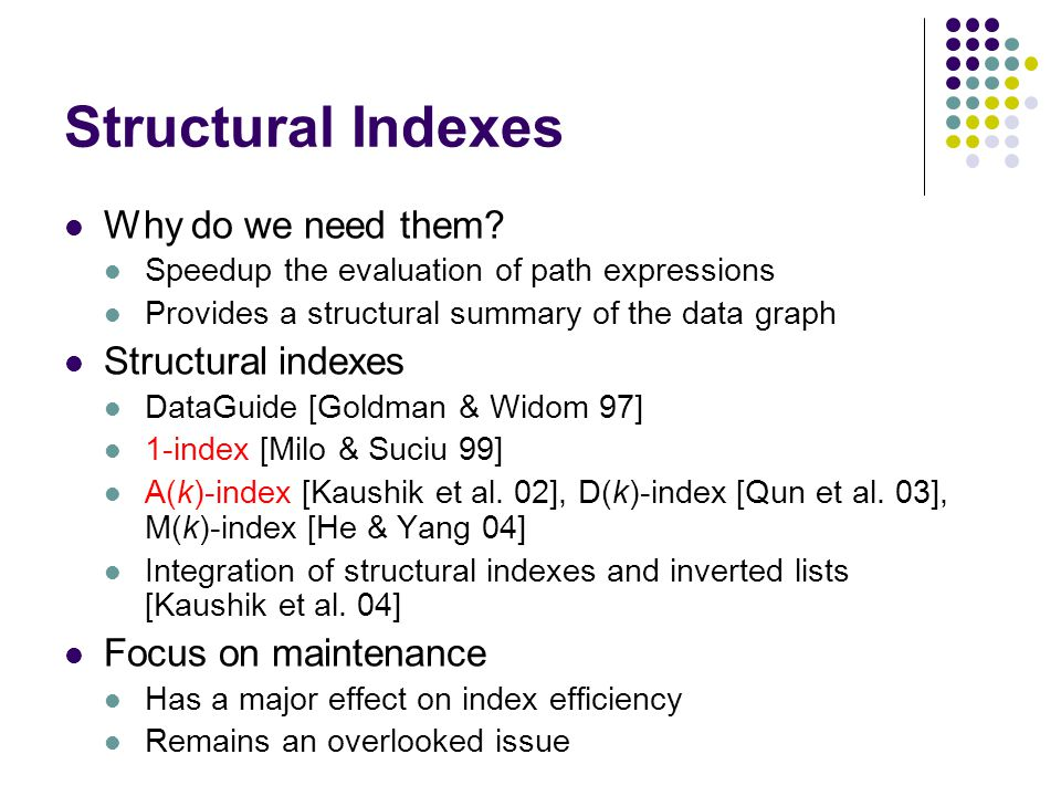 Structural Indexes Why do we need them.
