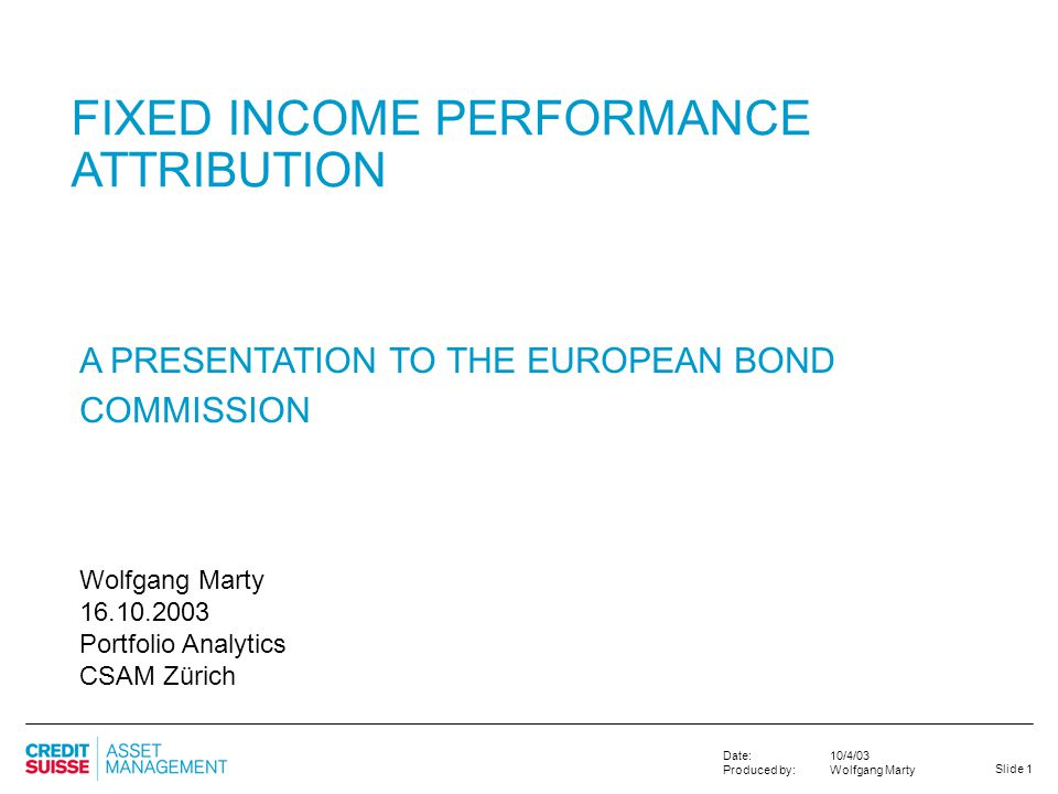 Slide 12 10/4/03 Wolfgang Marty Date: Produced by: THE WILSHIRE APPLICATION AXIOM RETURN OF A PORTFOLIO (relative) return r p of a portfolio The arithmetic (relative return) of a portfolio is the (relative) weighted average (w i ), (w i - b i ), of the arithmetic return (r i ) of the individual securities.