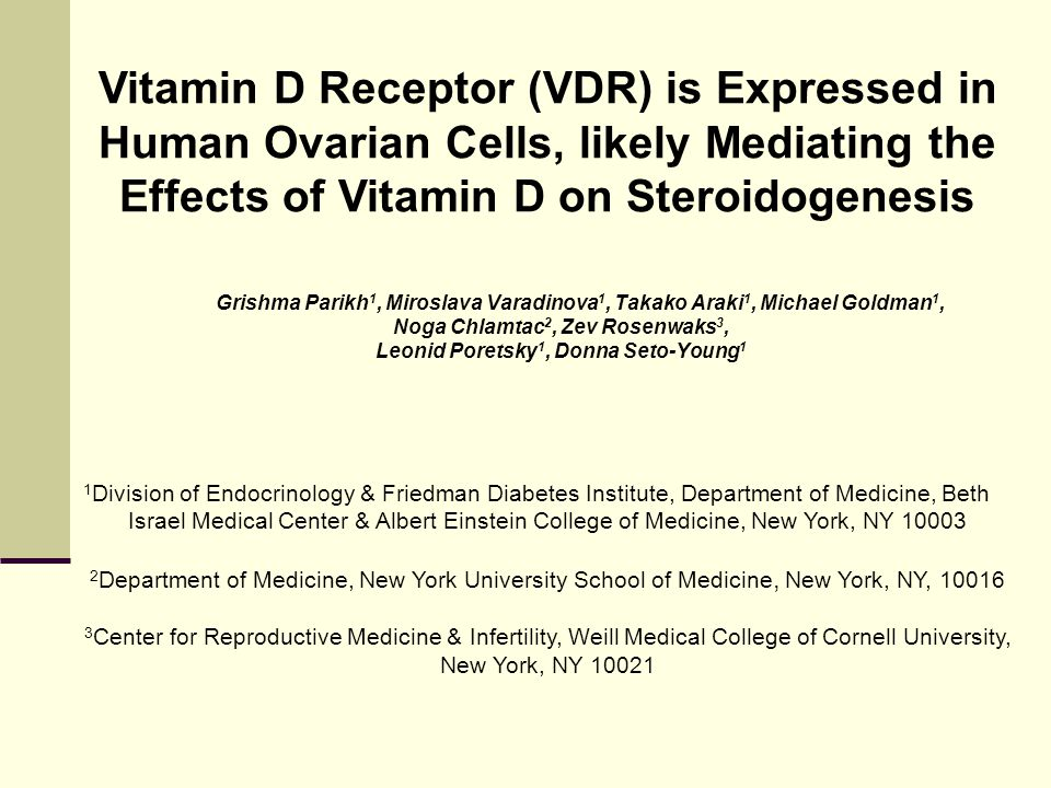 Conclusions This report confirms presence of VDR in human ovarian cells and suggests that Vitamin D may have a physiological role in the human ovary 1, 25-(OH) 2 D 3 stimulated steroid hormone production including progesterone, estradiol and estrone.