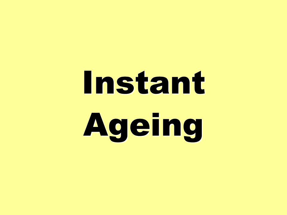 InstantAgeing
