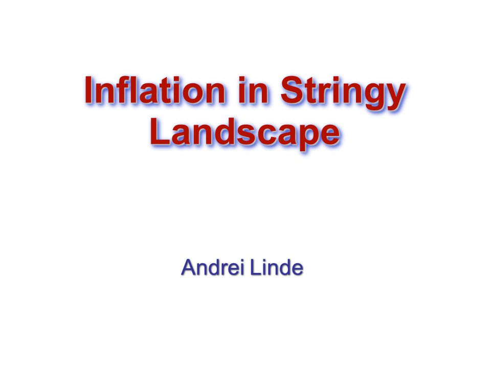 In all versions of string inflation, the process of inflation begins at V V -3/4 For V=10 -16 (typical for string inflation) the initial entropy (the number of particles) must be S > 10 12.