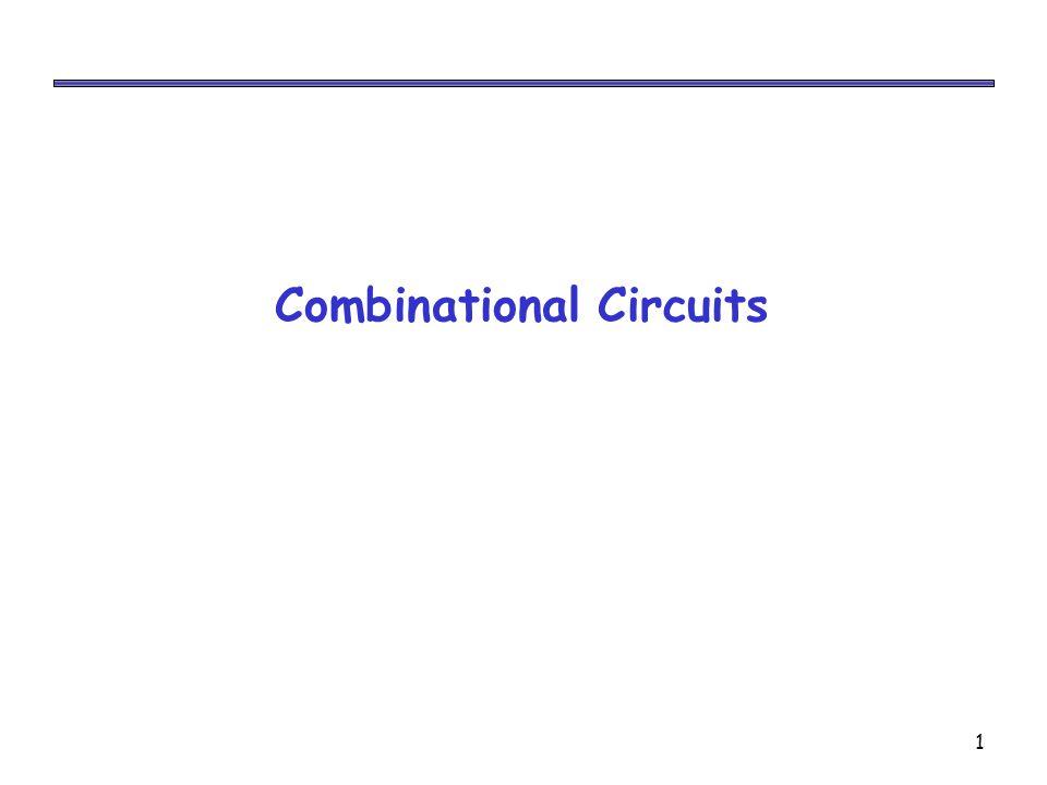 1 Combinational Circuits