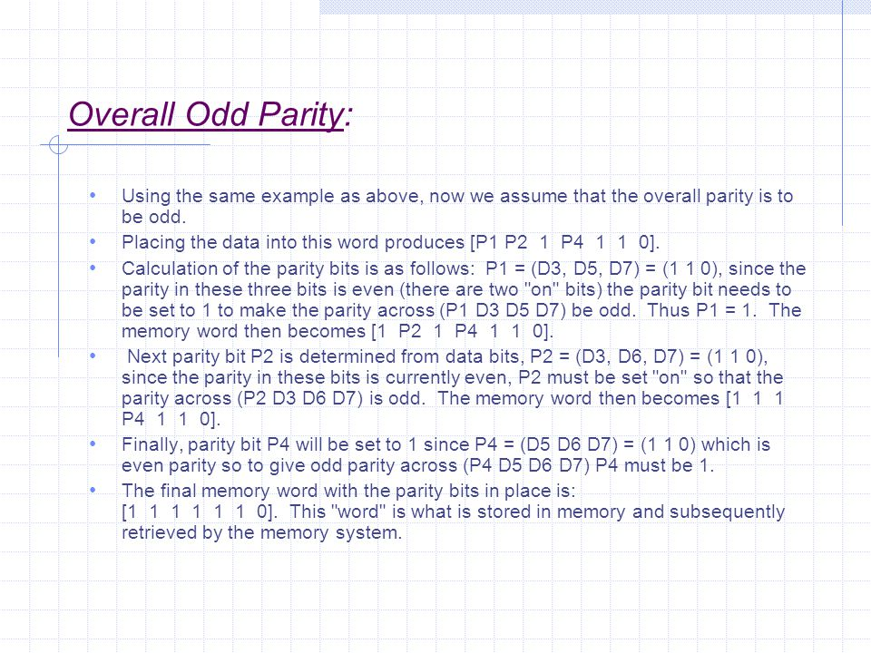 Overall Odd Parity: Using the same example as above, now we assume that the overall parity is to be odd.