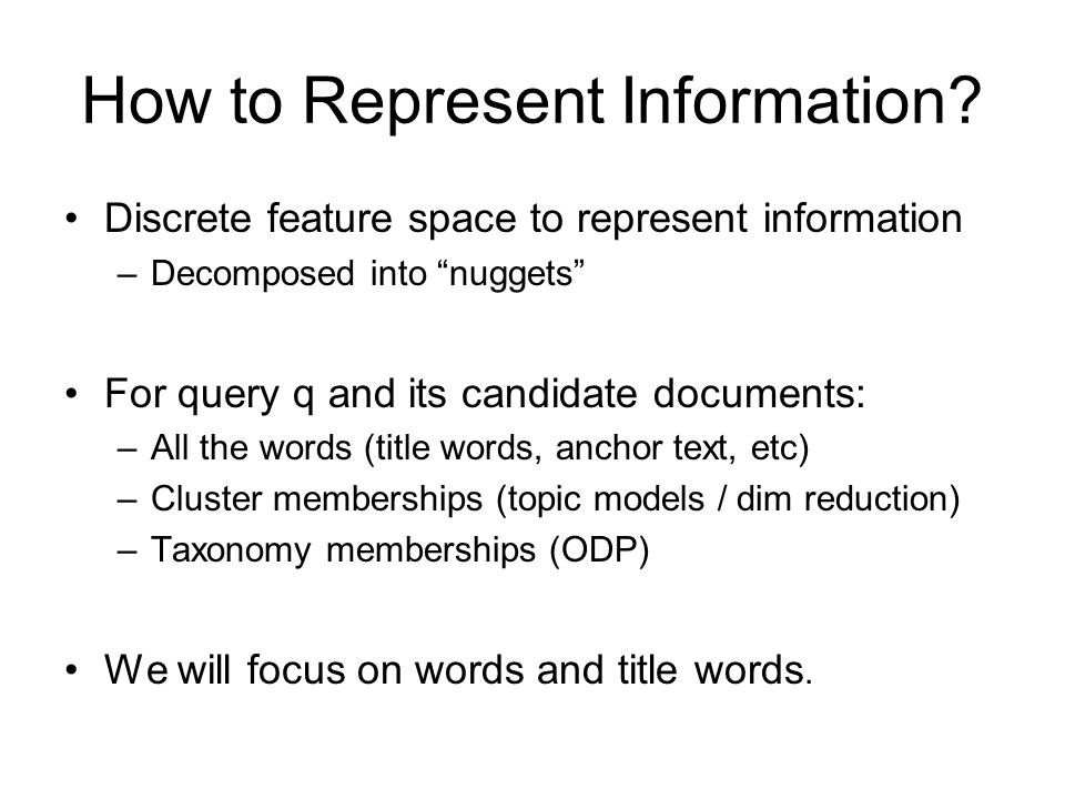 How to Represent Information.