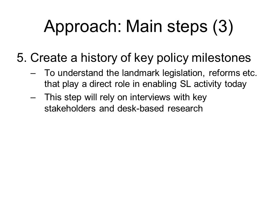 Approach: Main steps (3) 5.