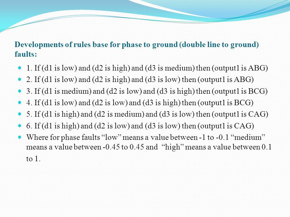 Developments of rules base for phase to ground (double line to ground) faults: 1.