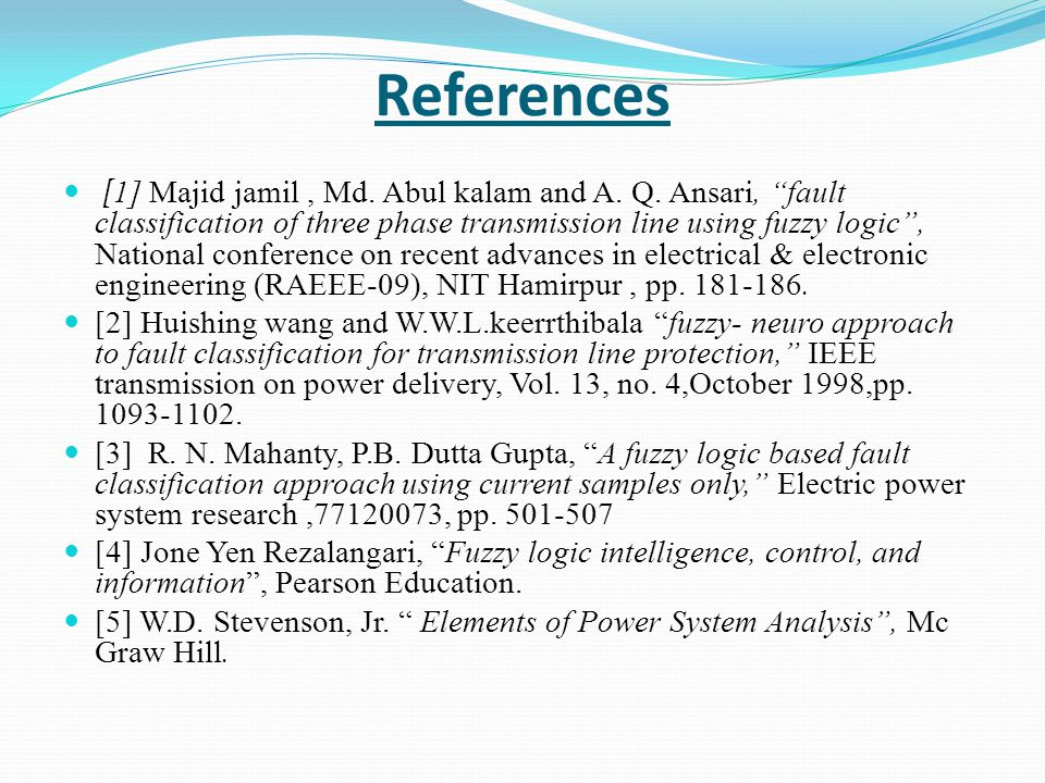 References [ 1] Majid jamil, Md.Abul kalam and A.