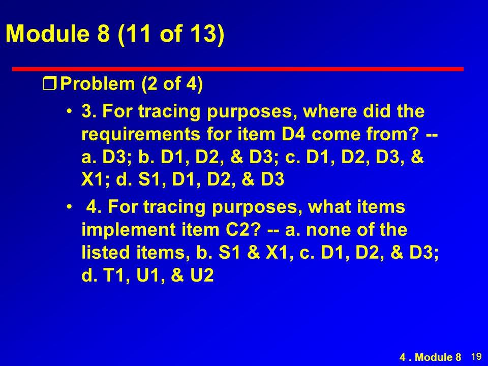 19 Module 8 (11 of 13) rProblem (2 of 4) 3.