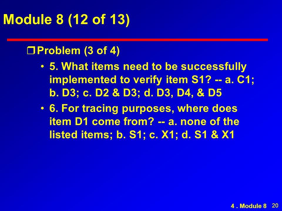 20 Module 8 (12 of 13) rProblem (3 of 4) 5.