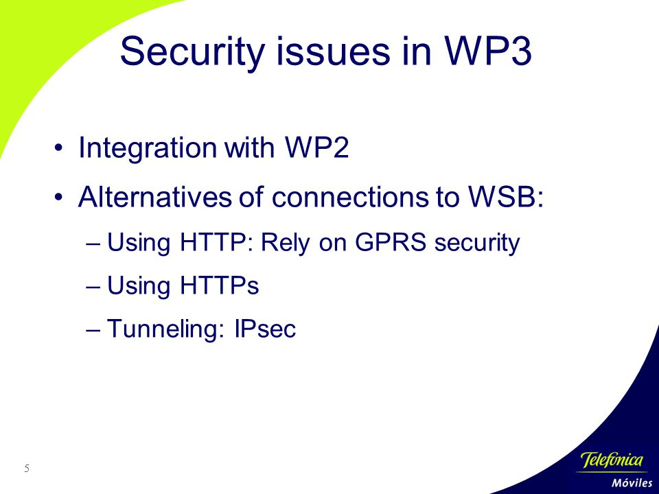 26 Planning Some deadlines: –Trial set-up: November 2002 –Trials: February 2003 –Deliverable D3.1: December 2002 Tasks to execute: –Security aspects decision –Integration of WSB with operators and health broker sites –Definition, development and instalation of data collection tool