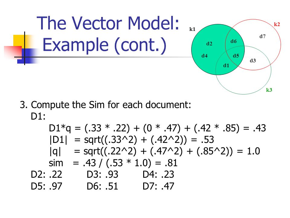 The Vector Model: Example (cont.) 3.