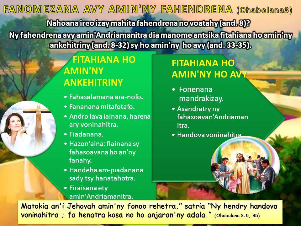 FITAHIANA HO AMIN NY ANKEHITRINY Fahasalamana ara-nofo.
