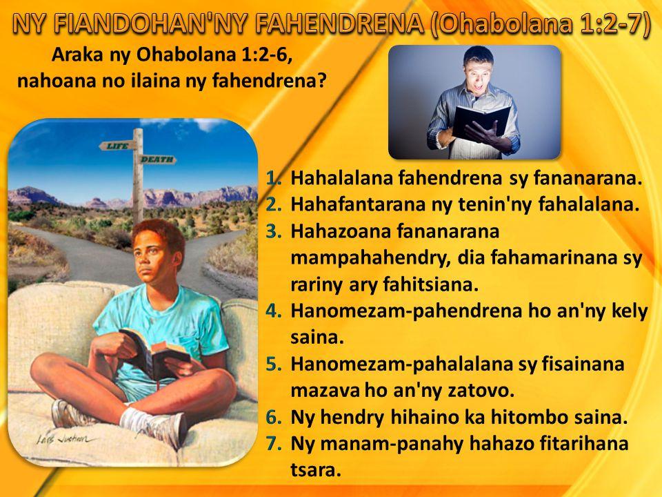 Araka ny Ohabolana 1:2-6, nahoana no ilaina ny fahendrena