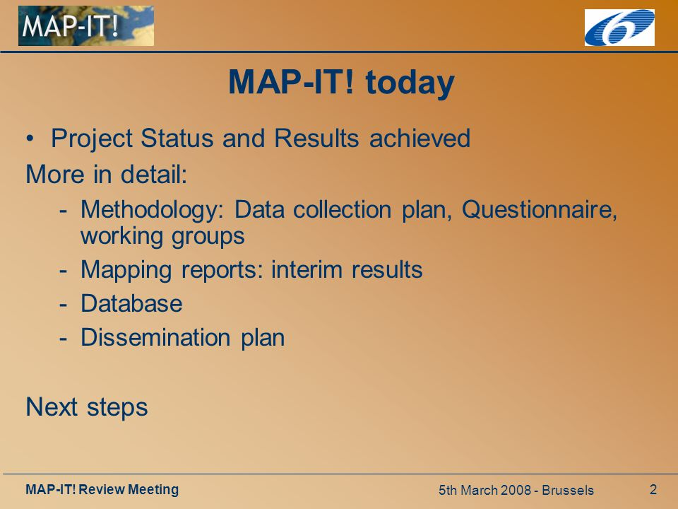 5th March 2008 - Brussels MAP-IT. Review Meeting2 MAP-IT.