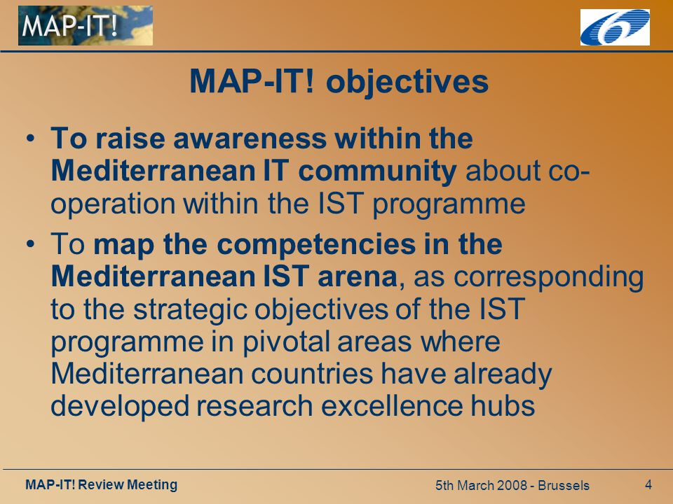 5th March 2008 - Brussels MAP-IT. Review Meeting4 MAP-IT.