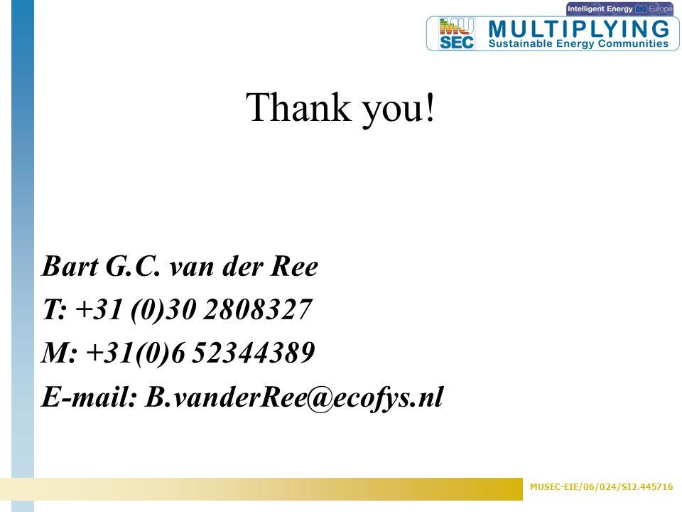 MUSEC-EIE/06/024/SI2.445716 Thank you. Bart G.C.