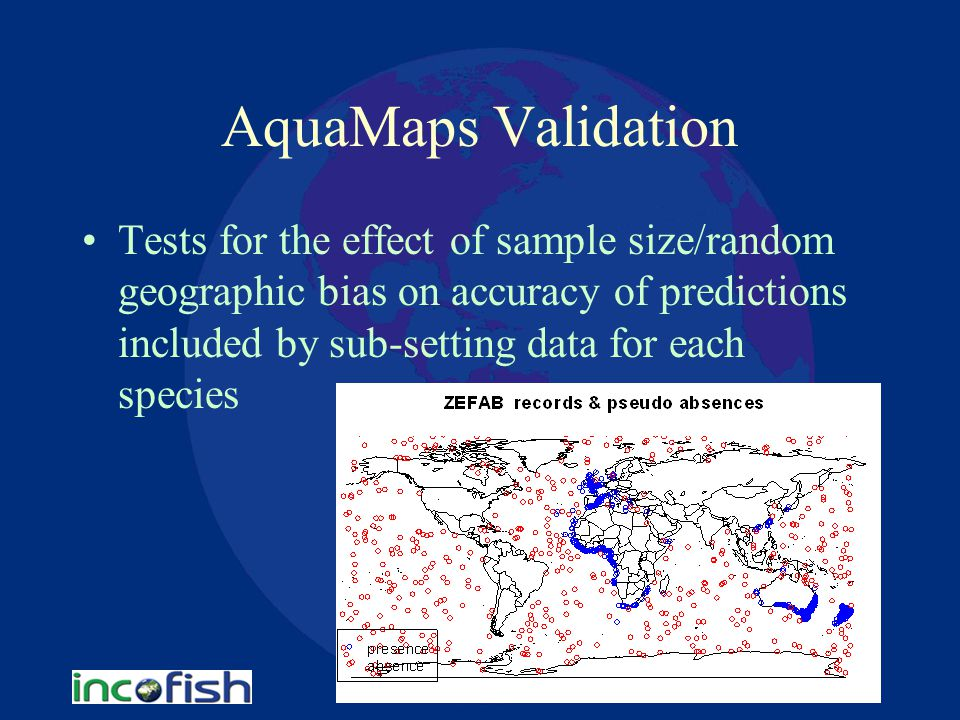 AquaMaps Validation Tests for the effect of sample size/random geographic bias on accuracy of predictions included by sub-setting data for each species
