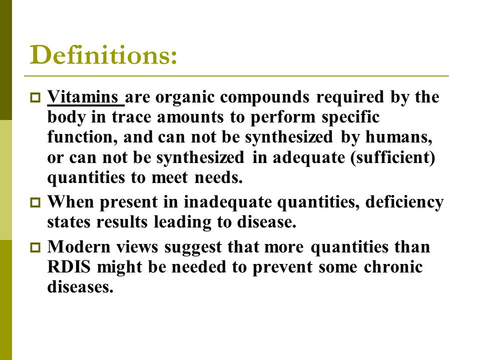 Definitions:  Provitamins are precursors of vitamins that could be converted into vitamins inside the body e.g.