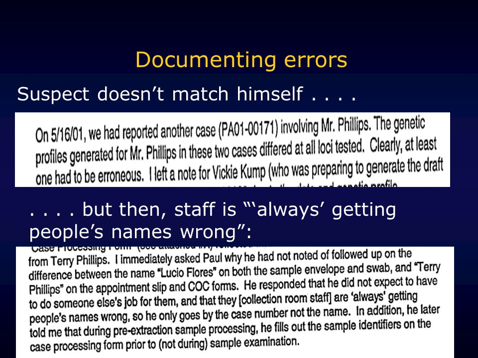 Documenting errors Suspect doesn't match himself........